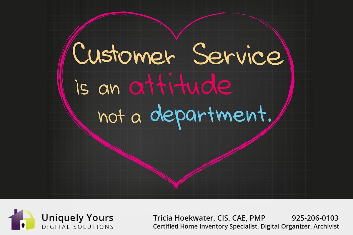 Customer Service is an attitude not a department