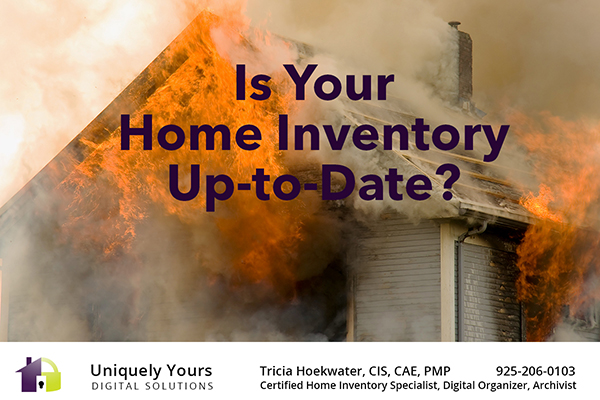 Is Your Home Inventory Up to Date?